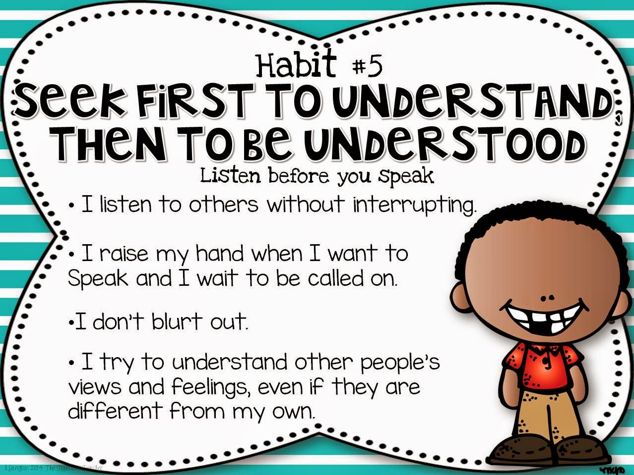 Habit 5: Seek First To Understand - Lessons - Tes Teach